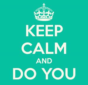 keep-calm-and-do-you